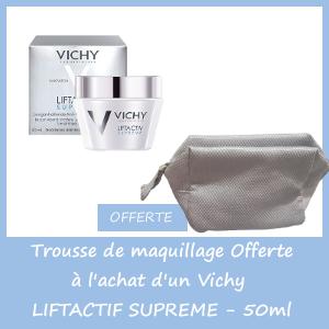 Offre Vichy liftactiv suprême  50ml - Trousse de maquillage OFFERTE