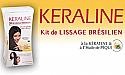 Keraline Kit de Lissage Brésilien prêt à l'emploi