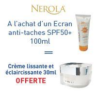 Nerola écran SPF 50+ 100ml = crème lissante et éclaircissante 30ml est offerte